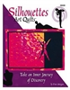 Silhouettes Art Quilts - Scratched Cover