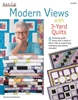 Modern Views with 3 Yard Quilts - pattern book