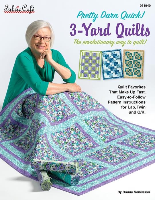 Pretty Darn Quick 3 Yard Quilts Pattern Book