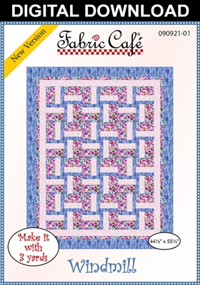 Wind Mill - Downloadable 3 Yard Quilt Pattern