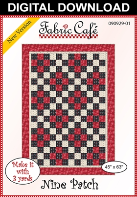 Nine Patch Downloadable - 3 Yard Quilt Pattern