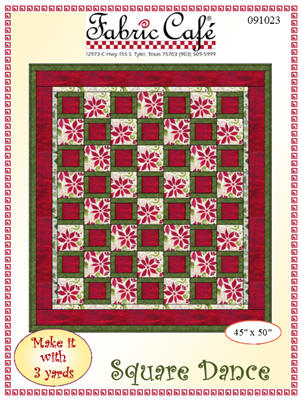 Square Dance - 3 Yard Quilt Pattern