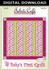 Baby's First Downloadable Quilt Pattern
