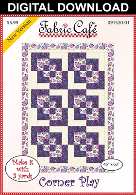 Corner Play Downloadable 3 Yard Quilt Pattern