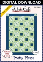 Pretty Please - Downloadable 3 Yard Quilt Pattern