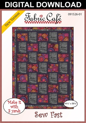 Sew Fast - Downloadable 3 Yard Quilt Pattern
