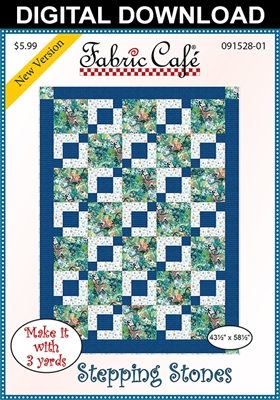Stepping Stones Downloadable 3 Yard Quilt Pattern