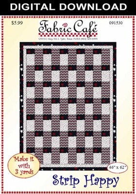 Strip Happy - Downloadable 3 Yard Quilt Pattern