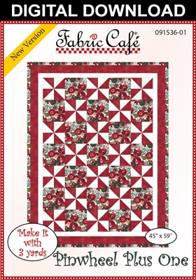 Pinwheel Plus One - Downloadable 3 Yard Quilt Pattern