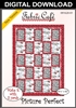 Picture Perfect - Downloadable 3 Yard Quilt Pattern