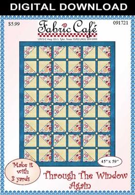 Through The Window Again - Downloadable 3 Yard Quilt Pattern