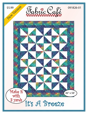 It's A Breeze 3 Yard Quilt Pattern
