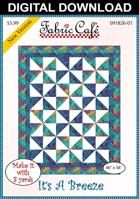 It's A Breeze - Downloadable 3 Yard Quilt Pattern