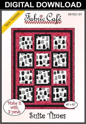Suite Times Downloadable - 3 Yard Quilt Pattern