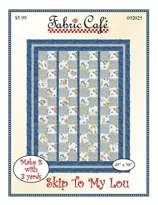 Skip To My Lou - 3 Yard Quilt Pattern