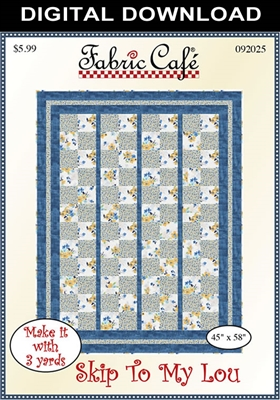 Skip To My Lou Downloadable - 3 Yard Quilt Pattern