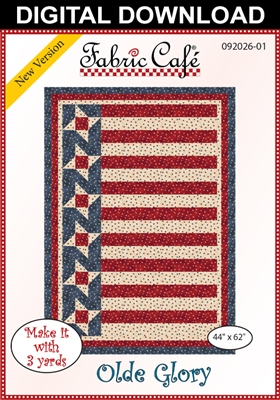 Olde Glory Downloadable - 3 Yard Quilt Pattern